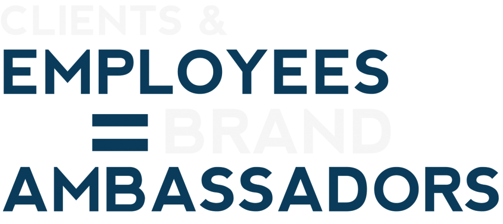 employees-clients-equals-brand-ambassadors